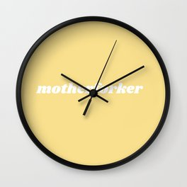 motherforker Wall Clock
