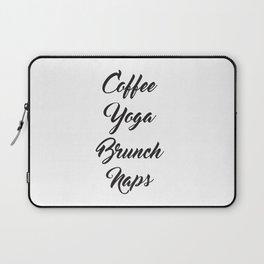 Coffee Yoga Brunch Naps Laptop Sleeve