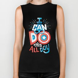I can do this all day Biker Tank