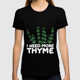 Herb Pun Cook Ingredients Vegan Gardening Thyme T-shirt