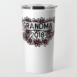 Grandma 2018 Travel Mug