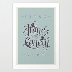 'Alone' Is Not 'Lonely' Art Print