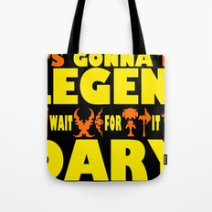 World of Warcarft: It's gonna be LEGEN- wait for it... DARY Tote Bag