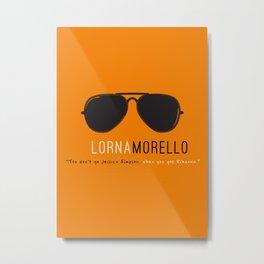 Lorna Morello #2 | OITNB Metal Print