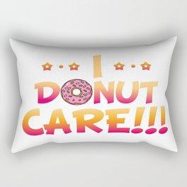 I donut care funny donut Rectangular Pillow
