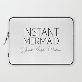 Instant Mermaid Laptop Sleeve