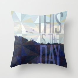 This is the Day Christian Design Throw Pillow
