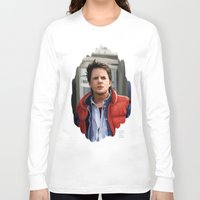 marty mcfly Long Sleeve T-shirts featuring Marty McFly by Kaysiell