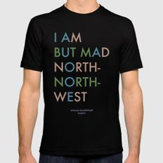 Shakespeare - Hamlet - I Am But Mad North-North-West Mens Fitted Tee Black MEDIUM