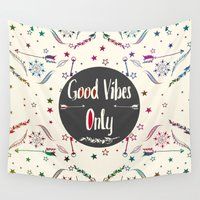 good vibes only Wall Tapestries featuring Good Vibes Only by famenxt