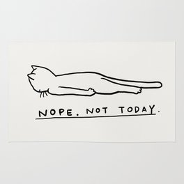Nope, Not Today Rug