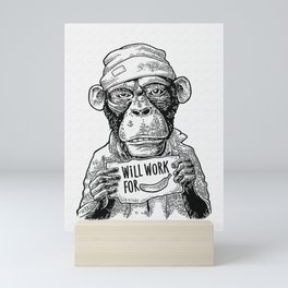 Monkeys dressed  in a hat and a robe holding a table with lettering WILL WORK FOR FOOD. Vintage... Mini Art Print