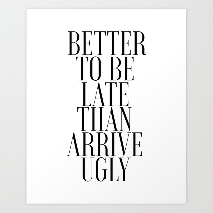 photograph about Printable Bathroom Art identify Printable Lavatory Artwork Much better in direction of Be Late Than In direction of Appear Unattractive Lavatory Wall Decor Washroom Artwork Print by way of micheltypography