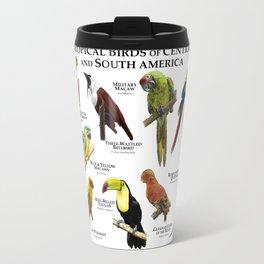 Tropical Birds of South and Central America Travel Mug