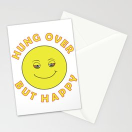 Hungover - But Happy Stationery Cards