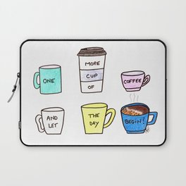 One more coffee Laptop Sleeve