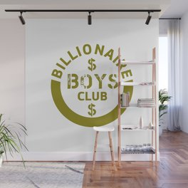 billionaire boys club #society6 #decor #buyart #artprint Wall Mural
