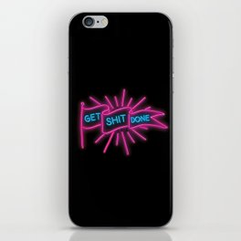 GET SHIT DONE NEON iPhone Skin