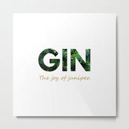 Gin - The joy of juniper Metal Print