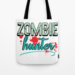 Zombie Hunter Maggot Infested Blood Splatter Apocalypse design Tote Bag