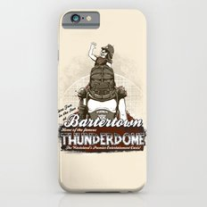 Visit Bartertown! Slim Case iPhone 6s