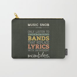 MORE Mumbling Bands — Music Snob Tip #095.5 Carry-All Pouch