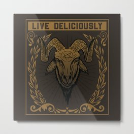 Live Deliciously Metal Print