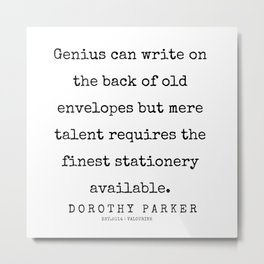 45    | 200221 | Dorothy Parker Quotes Metal Print