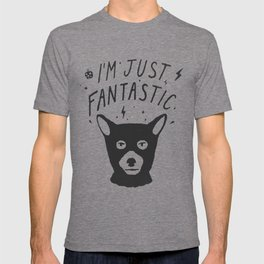 I'm Just Fantastic T-shirt