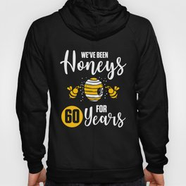 60th 60 year Wedding Anniversary Gift Honeys Husband Wife product Hoody