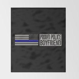 Police: Proud Boyfriend (Thin Blue Line) Throw Blanket