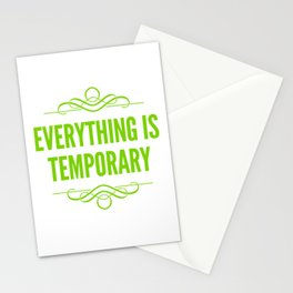 Nothing Is Forever Stationery Cards