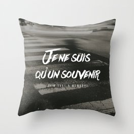 I'm Just a Memory Throw Pillow
