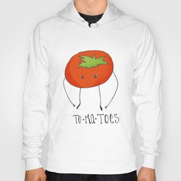 To-ma-toes Hoody