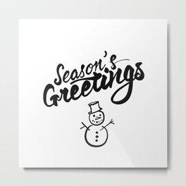 Seasons Greetings lettering Metal Print