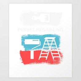 Pinselbegabung - Painter Gift Art Print