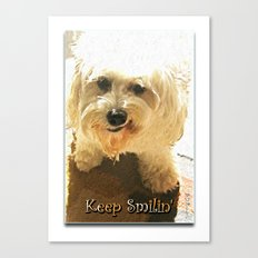 Keep Smilin' Poster Canvas Print