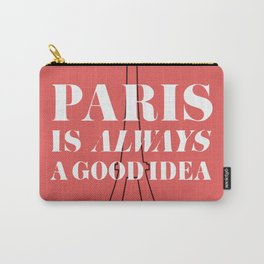 Travel is always a good idea Carry-All Pouch