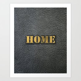 HOME black leather gold letters Art Print
