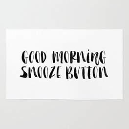 Good Morning Snooze Button black and white modern typography minimalism home room wall decor Rug