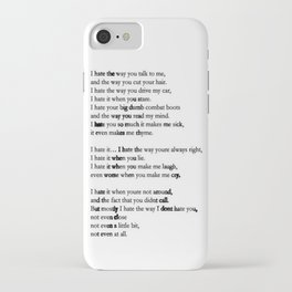 10 Things i Hate About You - Poem iPhone Case