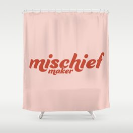 Mischief Maker Shower Curtain