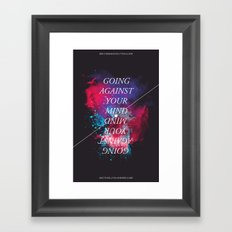 Going Against Your Mind Framed Art Print