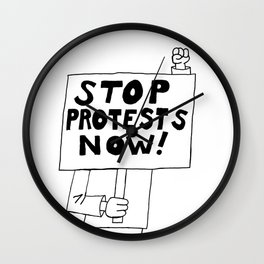 Stop Protests Now Wall Clock