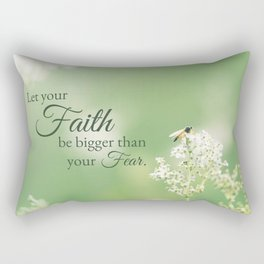 """""""Let your Faith…"""" Quote Flowers Rectangular Pillow"""