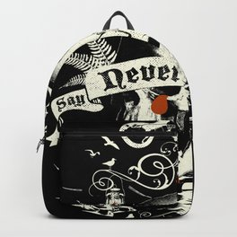NEVER SAY DIE Backpack