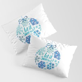 Let it snow! Pillow Sham