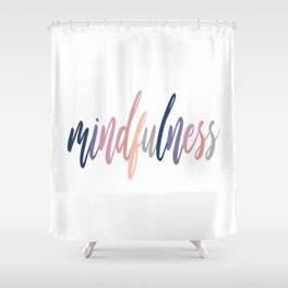 Mindfulness Shower Curtain