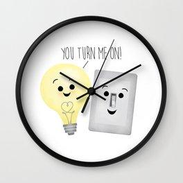You Turn Me On! Wall Clock