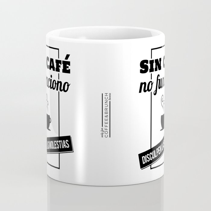I Don't Work Without Coffee - Sorry for the Inconvenience (B/W) Coffee Mug
